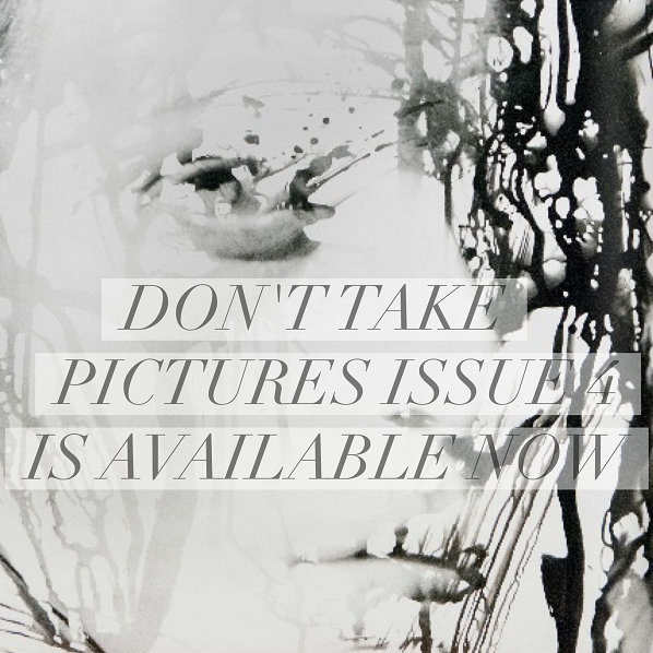 don't take pictures issue 4 // union jack creative