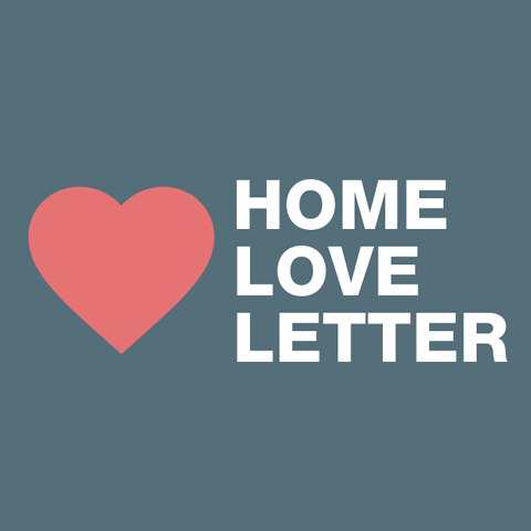 Home Love Letter